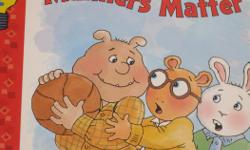 Manners Matter The Truth Pops Out Try It, You'll Like It Arthur's Promise Arthur the Brave Arthur's In Charge $3 each or all of them for $15 Please see other ad for paperback Arthur books.
