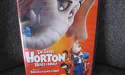 BRAND NEW & UNOPENED - Dr SEUSS' HORTON Hears A Who! DVD Son received as a gift but we already have the movie!! This is a GREAT movie - perfect for any child who loves Dr Seuss Perfect gift idea!!! Can meet in west end of ottawa (kanata) or pickup in