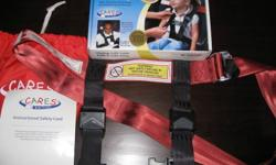 CARES Child airplane Restraint System   Used only once.  Worked great, especially for a two year old who is capable of undoing the airplane seatbelt.   Retails for $100.   May consider another offer   Please call at 687-6625