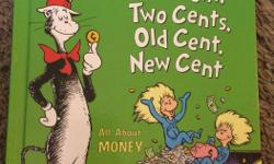 The Cat in the Hat: One cent, two cent, old cent, new cent. Excellent condition.