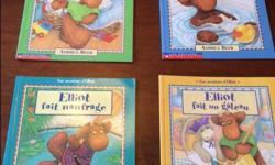 4 softcover books include: - Elliot fait naufrage - Elliot fait un gateau - Elliot dans le bain - Le bobo d`Elliot Good condition. Call or text (306) 539-8129 if interested. No holds