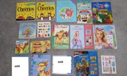 $2 each - board books Cheerios - Play book Cheerios - Animal Play Book Fun with numbers Snowglobe Winter Party Santa's Squeaky Boots Christmas Star (lights up) Peter Rabbit's Happy Easter My First word book Oh, Babe Barbie of Swan Lake (plays sound,