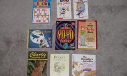 $2 each or 3 for $5 Super Sudoku for kids (new) 101 Bug jokes 101 silly summertime jokes Flashlight games The Klutz Yo Yo book (purple/black) The Klutz Yo Yo book Charlie the Lonesome cougar Dudley and the strawberry shake The Chocolatier's Apprentice
