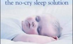 I have the following books for sale: The No-Cry Sleep Solution by Elizabeth Pantley Secrets of the Baby Whisperer by Tracy Hogg The Happiest Toddler on the Block by Dr Harvey Karp $5 each or take all three for $12 No-Cry Sleep Solution --->A breakthrough